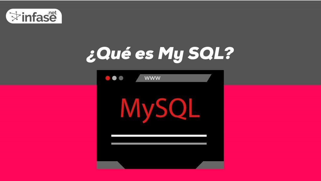 Que es My SQL