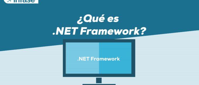 ¿Qué es .Net Framework?
