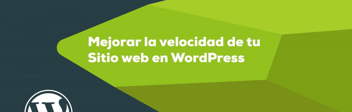mejora la velocidad de tu sitio web en WordPress