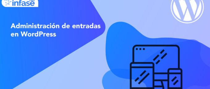 Administración de entradas en WordPress
