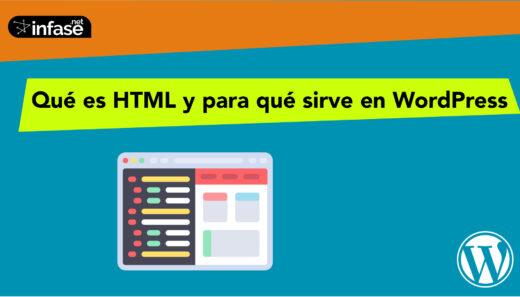 Qué es HTML y para qué sirve en WordPress