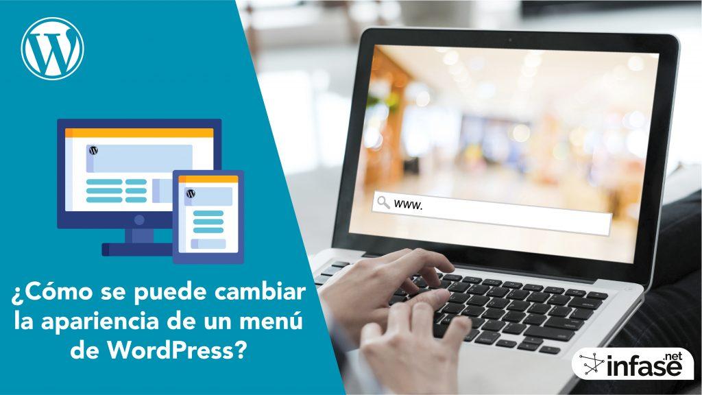 ¿Cómo se puede cambiar la apariencia de un menú de WordPress?